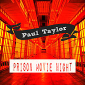 Prison Movie Night by Paul Taylor