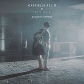 Salvation (Remix) by Gabrielle Aplin