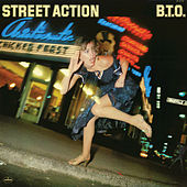 Street Action by Bachman-Turner Overdrive