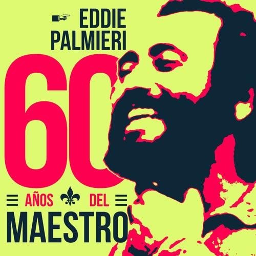 60 Años del Maestro by Eddie Palmieri