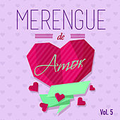 Merengue de Amor, Vol. 5 by Various Artists