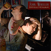 Difficult #2 Album by John Wheeler