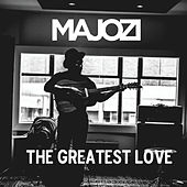 The Greatest Love by Majozi