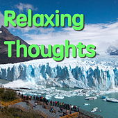 Relaxing Thoughts von Various Artists