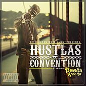 Hustlas Convention by Beeda Weeda