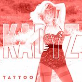 Tattoo by Kady'z