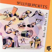 Run For Your Life by The Yellowjackets