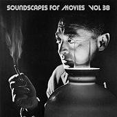 Soundscapes For Movies, Vol. 38 von Terry Oldfield
