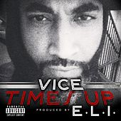 Times Up by Vice