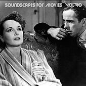 Soundscapes For Movies, Vol. 40 von Terry Oldfield