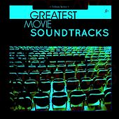 Greatest Movie Soundtracks by Various Artists