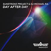Day After Day (Radio Edit) by Sunstroke Project