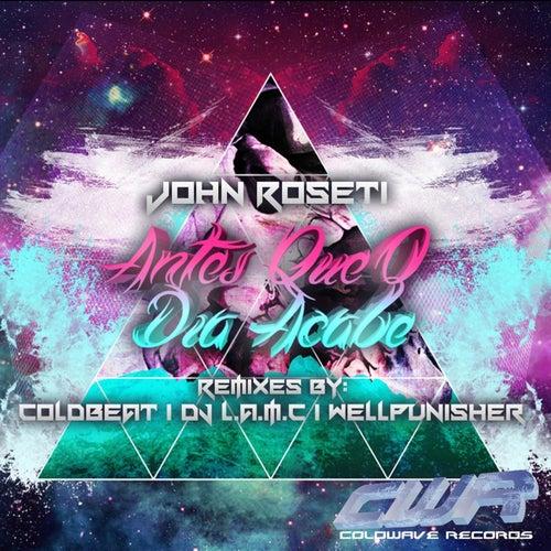 Antes Que O Dia Acabe by John Roseti