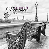 Smooth Romance: Romantic Jazz Sessions by Various Artists