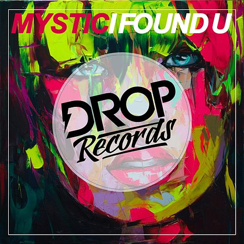 I Found U by Mystic