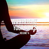 Waterfront Yoga Tunes, Vol. 4 (Relaxing Beach Yoga Moods) by Various Artists