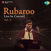 Rubaroo - Live in Concert, Vol. 2 by Jagjit Singh