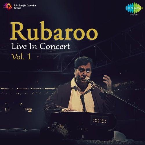 Rubaroo - Live in Concert, Vol. 1 by Jagjit Singh