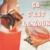 Ça c'est le zouk by Various Artists