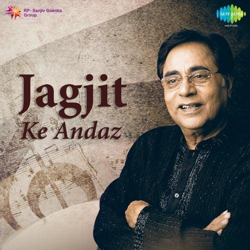 Jagjit Ke Andaz by Jagjit Singh