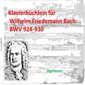 Bach: Klavierbuchlein fur Wilhelm Friedemann Bach: Little Preludes BWV 924-930 by Various Artists