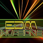 EDM Invasion 2 by Various Artists