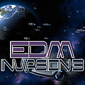 EDM Invasion 3 by Various Artists