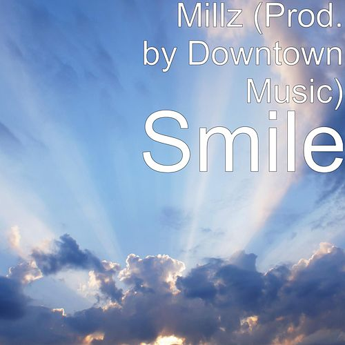 Smile by Millz