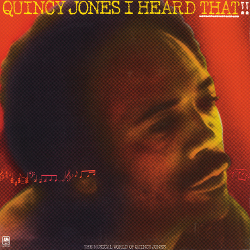 I Heard That!! by Quincy Jones