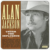 Under The Influence by Alan Jackson