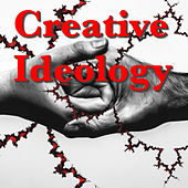 Creative Ideology by Various Artists