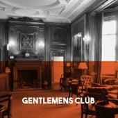 Gentlemens Club by Various Artists