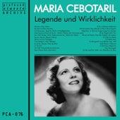 Legende und Wirklichkeit by Maria Cebotari