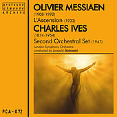 Messiaen: L'ascension  & Ives: Second Orchestral Set by London Symphony Orchestra