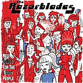 New Songs for the Weird People by Razorblades