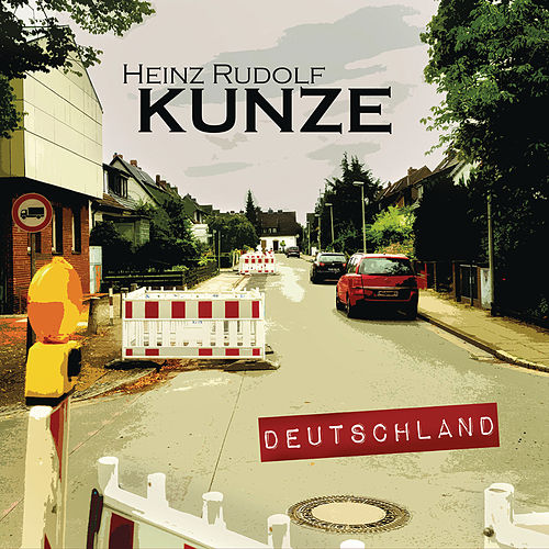 Deutschland (Premium Edition) by Heinz Rudolf Kunze