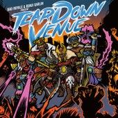 Tear Down Venue (feat. Bad Royale) by Bunji Garlin