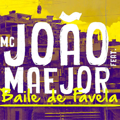 Baile de Favela by Maejor