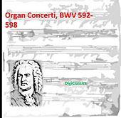 Bach: Organ Concerti, BWV 592-598 by Various Artists