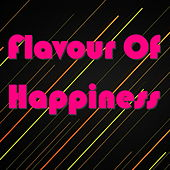 Flavour Of Hapiness by Various Artists