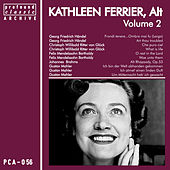 Kathleen Ferrier, Contralto, Vol. 2 by Kathleen Ferrier
