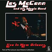 Les McCann and His Magic Band: Live in New Orleans by Les McCann