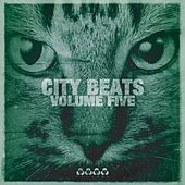 City Beats, Vol. 5 by Various Artists