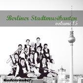 Berliner Stadtmusikanten 15 by Various Artists