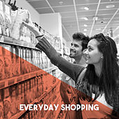 Everyday Shopping von Various Artists