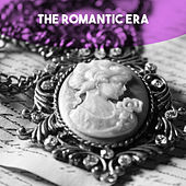 The Romantic Era von Various Artists