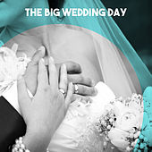 The Big Wedding Day von Various Artists