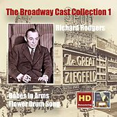 The Broadway Cast Collection, Vol. 1: Richard Rodgers – Babes in Arms (1951 Studio Cast) & Flower Drum Song [Original Broadway Cast] [Remastered 2015] by Various Artists