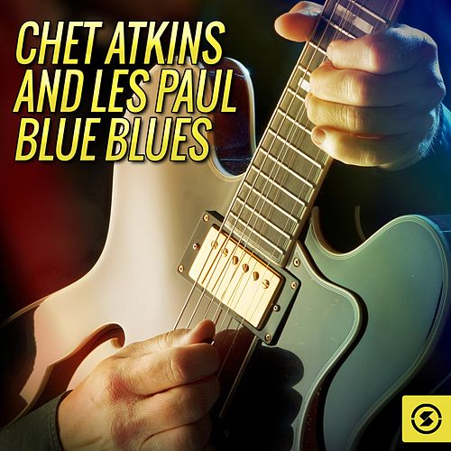 Blue Blues by Chet Atkins