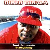 Tout le monde by Diblo Dibala